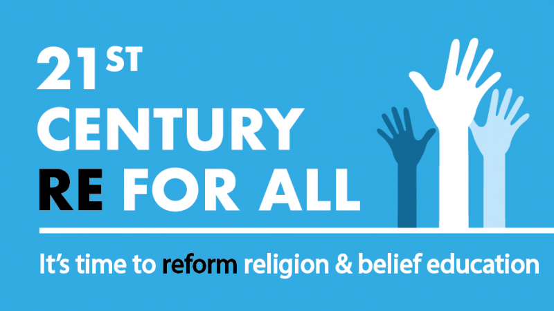 21st Century RE for All campaign link with strapline (it's time to reform religion and belief education) and hands raised.
