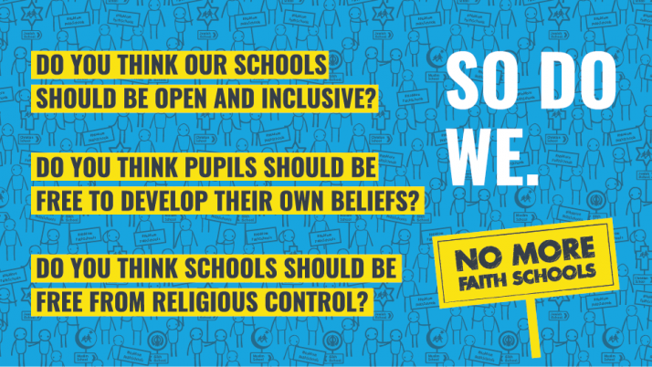 Do you think our schools should be open and inclusive - Click to visit No More Faith Schools campaign