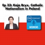 Ep 33: Kaja Bryx, Catholic nationalism in Poland