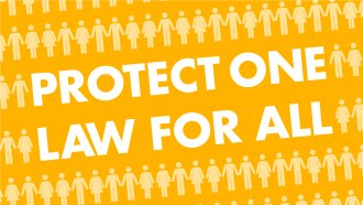 Protect one law for all